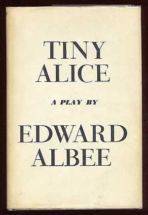Tiny Alice: ALBEE, Edward