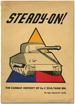 [Cover title]: Steady-On! The Combat History of Co C 25th Tank BN
