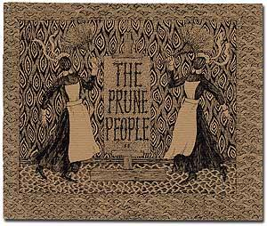 The Prune People II