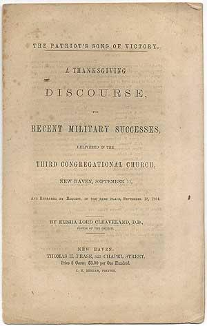 The Patriot's Song of Victory. a Thanksgiving Discourse, for Recent Military Successes, Delivered...