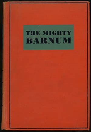 The Mighty Barnum: A Screen Play: FOWLER, Gene and