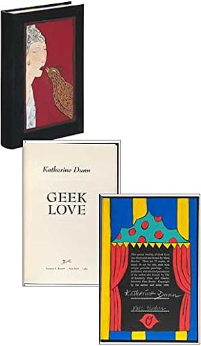Geek Love: DUNN, Katherine