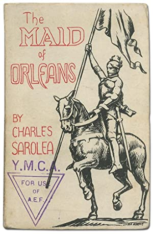 The Maid of Orleans. The Story of: SAROLEA, Charles