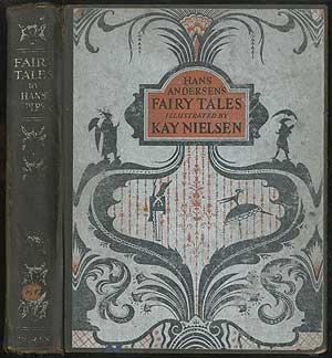 Hans Andersen's Fairy Tales Illustrated by Kay: ANDERSEN, Hans