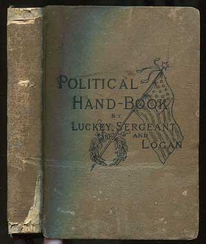 The American Voters' Vade Mecum. Containing The: LUCKEY, Geo. J.