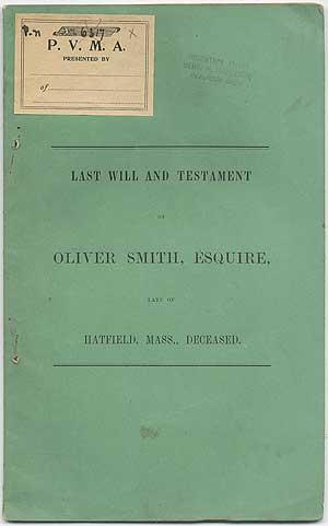 Last Will and Testament of Oliver Smith,: SMITH, Oliver