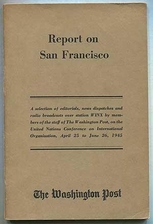 Report on San Francisco: MEYER, Eugene, edited