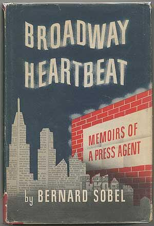 Broadway Heartbeat: Memoirs Of A Press Agent