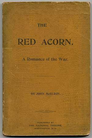The Red Acorn. A Romance of the War