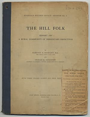 The Hill Folk: Report on a Rural Community of Hereditary Defectives: DANIELSON, Florence and ...