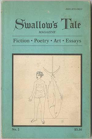 Swallow's Tale Magazine: Fiction, Poetry, Art, Essays - Spring 1982 (Number 2)