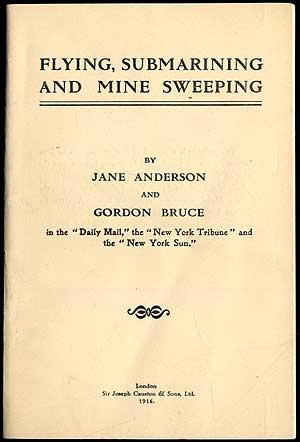 Flying, Submarining and Mine Sweeping: ANDERSON, Jane and Gordon Bruce