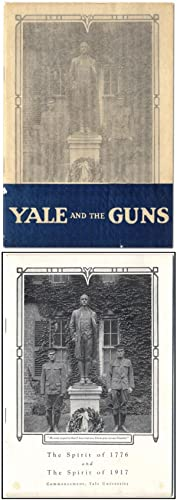 The Spirit of 1776 and The Spirit of 1917 Commencement, Yale University. [Caption title]: Yale an...