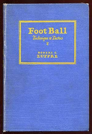 Football Techniques and Tactics: ZUPPKE, Robert C.