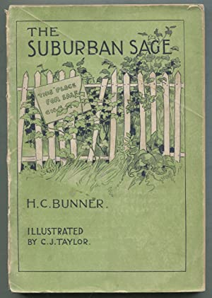 The Suburban Sage: Stray Notes and Comments on His Simple Life: BUNNER, H.C.