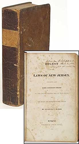 A Digest of the Laws of New: ELMER, Lucius Q.C.