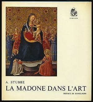La Madone Dans L'Art: STUBBE, A.