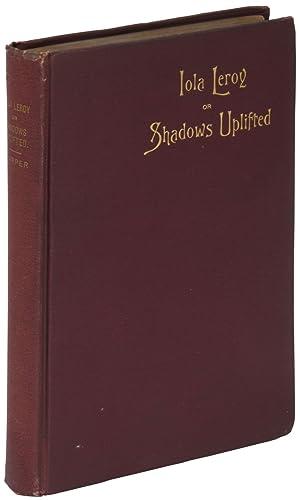 Iola Leroy, or Shadows Uplifted: HARPER, Frances E.W.