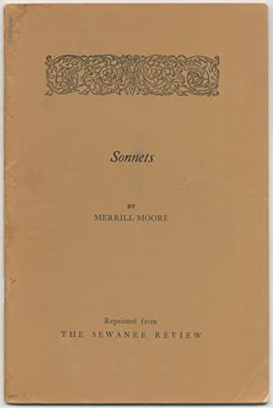 Sonnets: Reprinted from The Sewanee Review: 1928-1935: MOORE, Merrill
