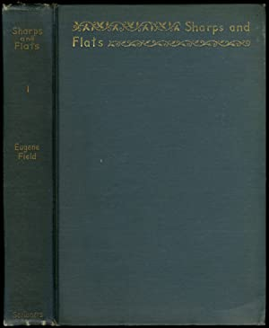 Sharps and Flats, Volume I.: FIELD, Eugene