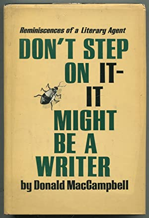 Don't Step on It- It Might Be a Writer