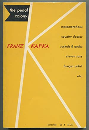 The Penal Colony: Stories and Short Pieces: KAFKA, Franz