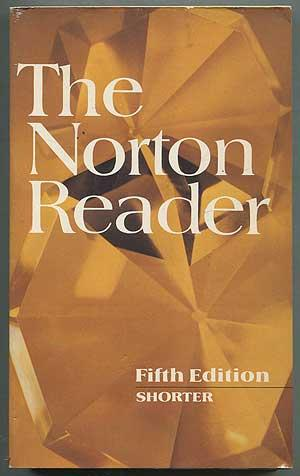 The Norton Reader: An Anthology of Expository: EASTMAN, Arthur M.,