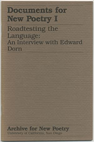 Documents for New Poetry I: Roadtesting the: DORN, Edward, Stephen