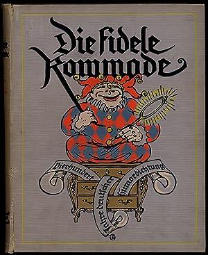 Die Fidele Kommode: Dierhundert Jahre Deutscher Humordichtung