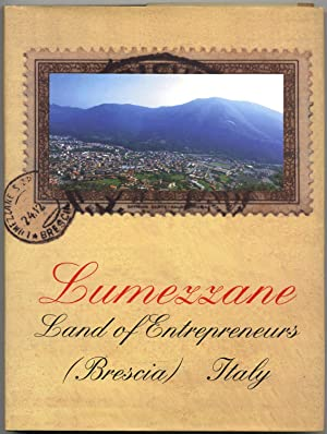 Lumezzane: Land of Entrepreneurs (Brescia, Italy)