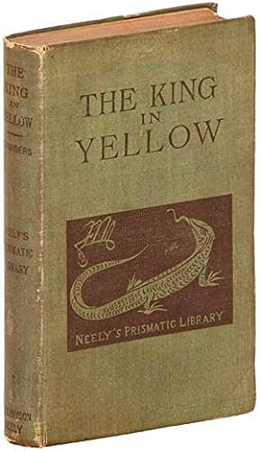 The King in Yellow: CHAMBERS, Robert W.