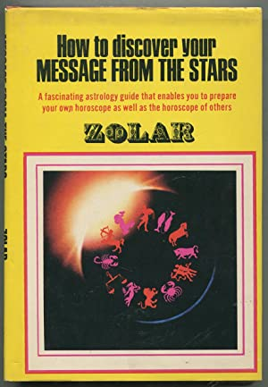 How to Discover Your Message from the: ZOLAR