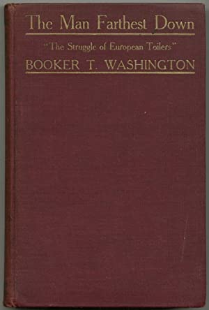 The Man Farthest Down: A Record of: WASHINGTON, Booker T.
