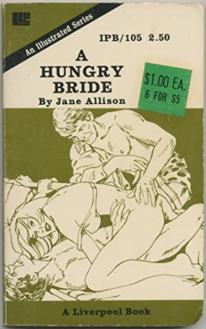 A Hungry Bride: ALLISON, Jane