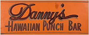 [Handpainted Sign]: Danny's Hawaiian Punch Bar