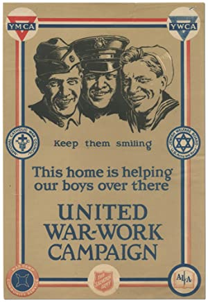 (Broadside): Keep Them Smiling. This home is helping our boys over there. United War-Work Campaign