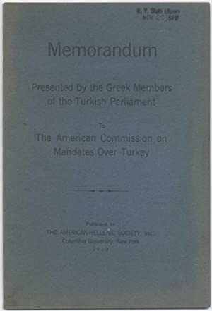 Memorandum presented by the Greek Members of the Turkish Parliament to the American Commission on...