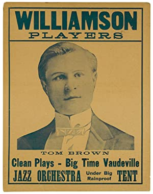 (Broadside): Williamson Players. Tom Brown. Clean Plays - Big Time Vaudeville. Jazz Orchestra Und...