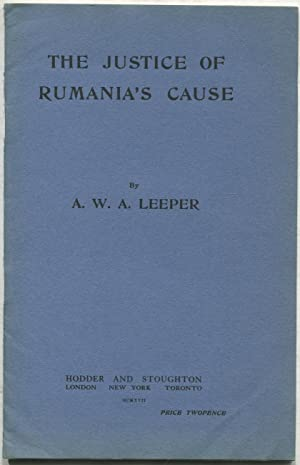 The Justice of Rumania's Cause: LEEPER, A.W.A.