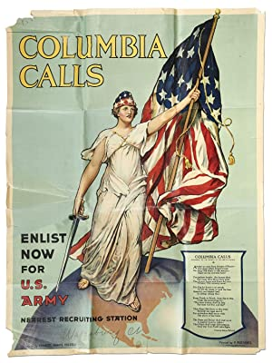 (Broadside): Columbia Calls Enlist Now for U.S. Army