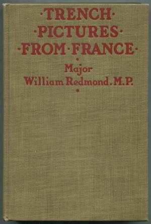 Trench Pictures From France: REDMOND, Major William