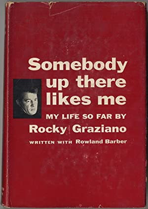 Somebody Up There Likes Me: GRAZIANO, Rocky with