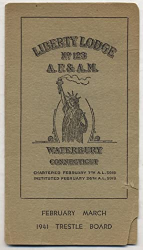 Liberty Lodge, No. 123, A.F. & A.M., Waterbury, Connecticut, February/March 1941 Trestle ...