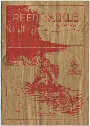Reed Tackle: Ty It and Try It