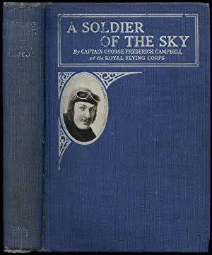 A Soldier of the Sky: CAMPBELL, Captain George F.