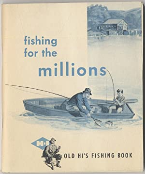 Fishing for the Millions