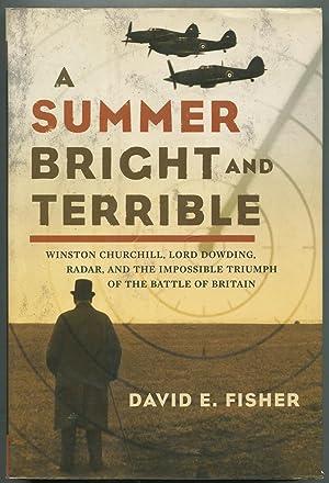 A Summer Bright and Terrible: Winston Churchill,: FISHER, David E.