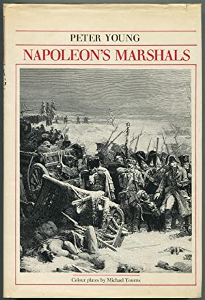 Napoleon's Marshals: YOUNG, Peter