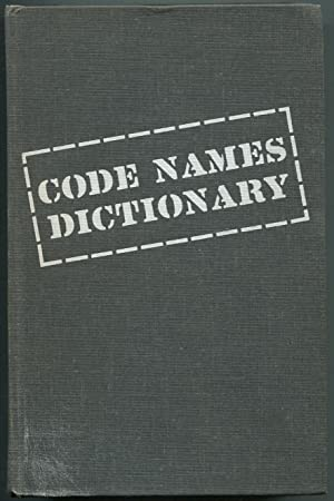 Code Names Dictionary: A Guide to Code: RUFFNER, Frederick G.,