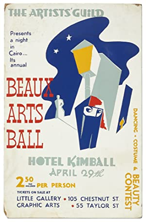 (Broadside): The Artists' Guild Presents a Night in Cairo. Its annual Beaux Arts Ball. Dancing Co...